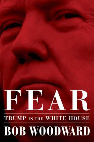 "Insight from Bob Woodward's ""Fear"""